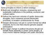 toward promoting full democracy