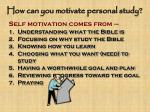 how can you motivate personal study