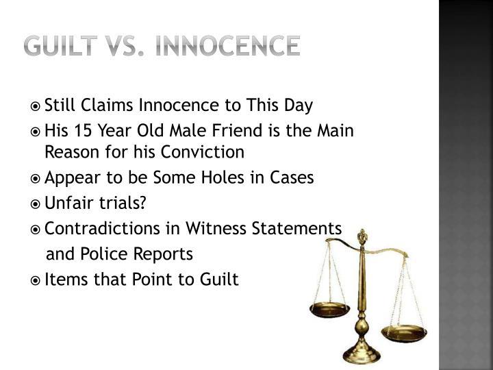 Guilt vs. Innocence