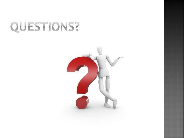 Questions?