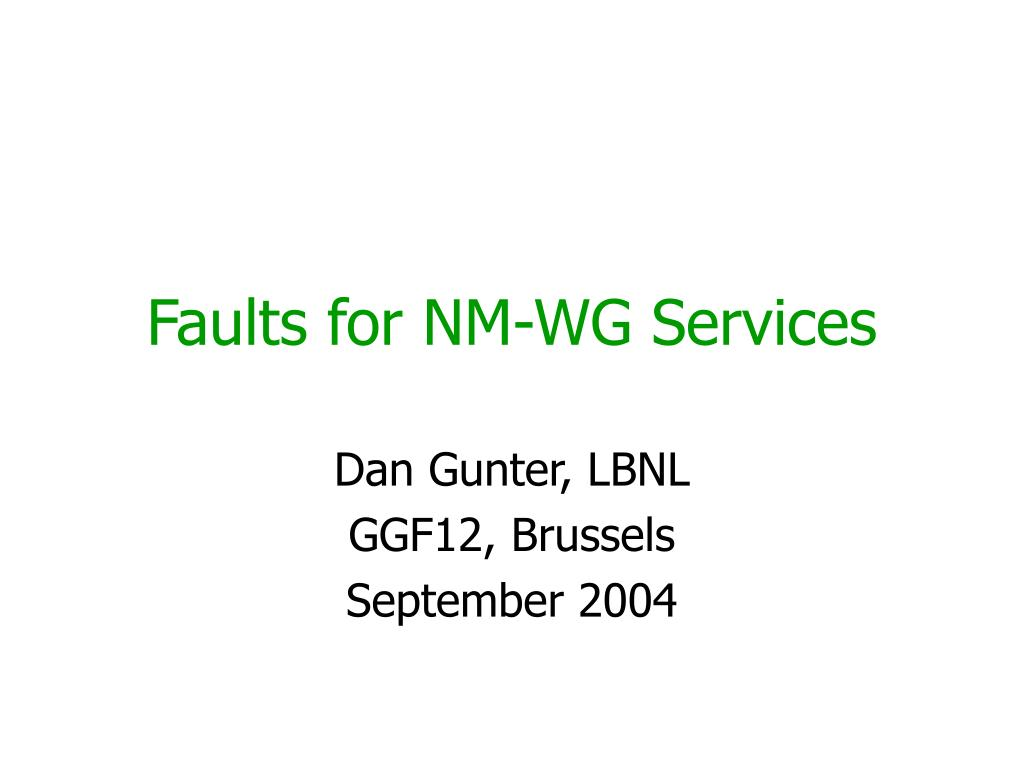 faults for nm wg services l.