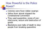 how powerful is the police power