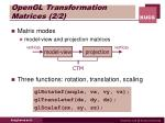 opengl transformation matrices 2 2