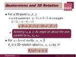 quaternions and 3d rotation