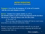 matrix operations definitions continued