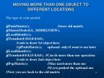 moving more than one object to different locations1