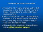 the important model view matrix