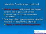metadata development continued