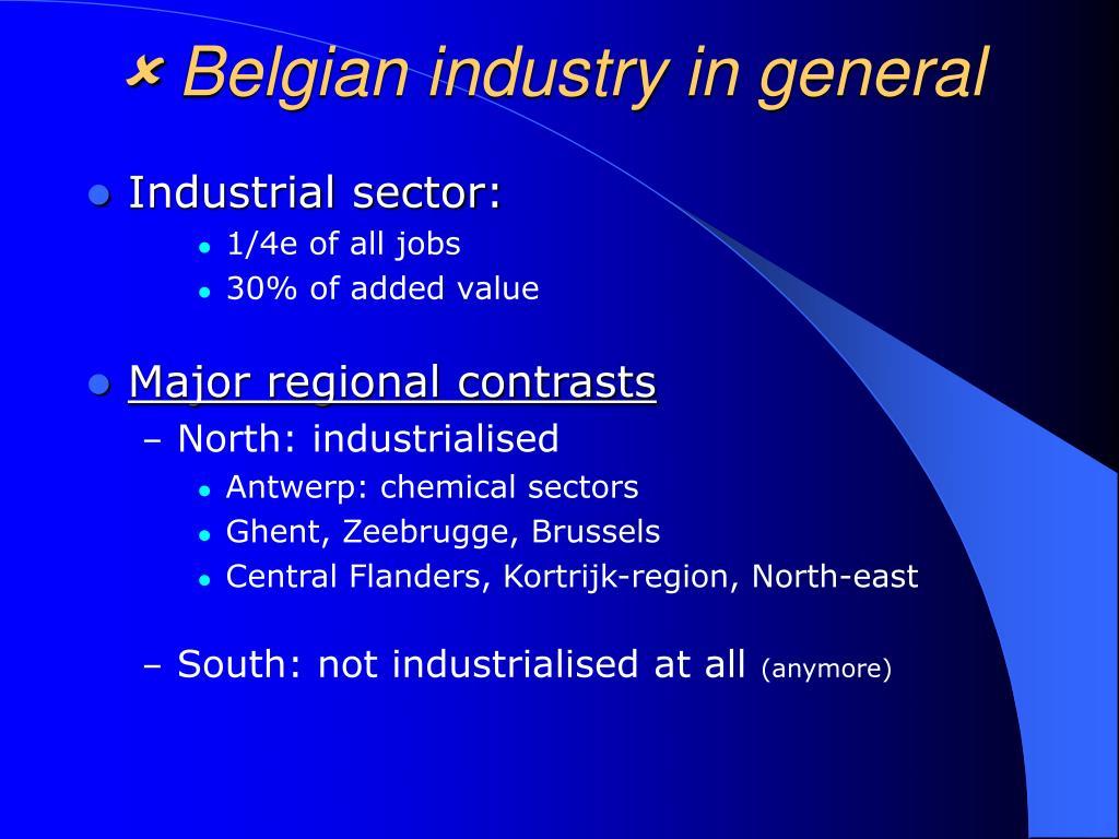  Belgian industry in general