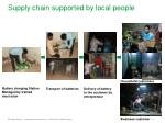 supply chain supported by local people