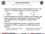 service operation common infrastructure support