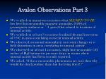 avalon observations part 3