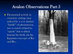 avalon observations part 5