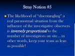 stray notion 5