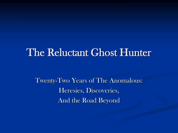 the reluctant ghost hunter n.