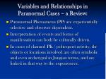 variables and relationships in paranormal cases a review