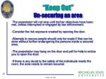 keep out un securing an area