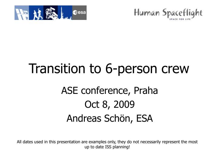 transition to 6 person crew n.