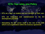 icts two roles one policy
