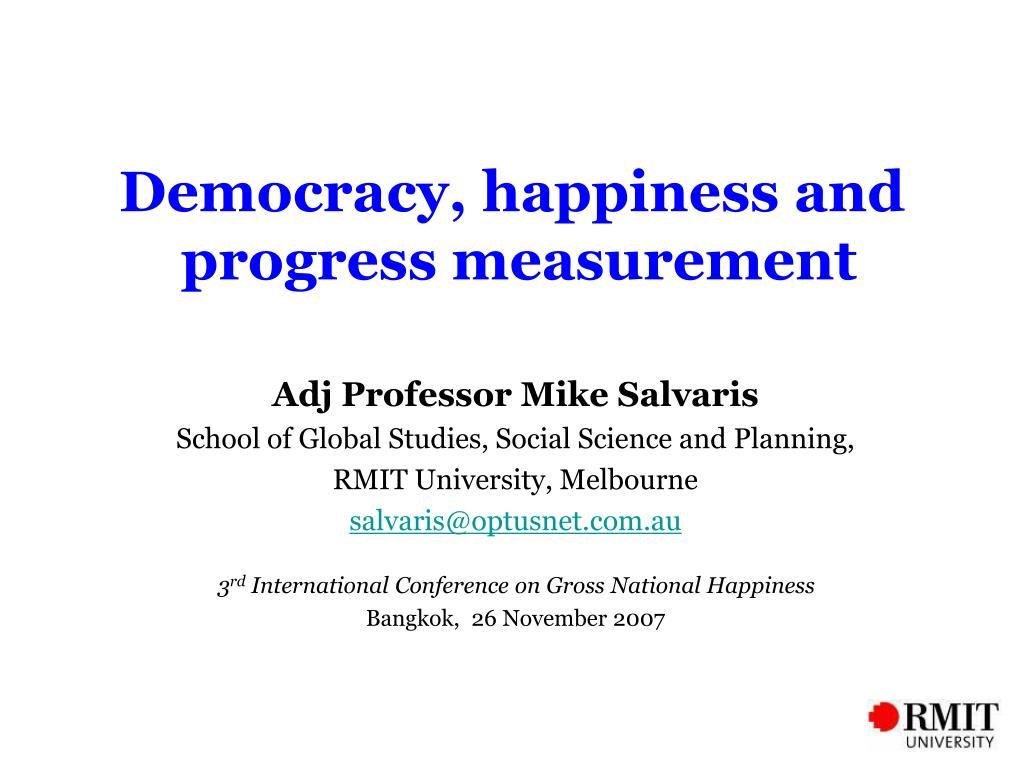 democracy happiness and progress measurement l.