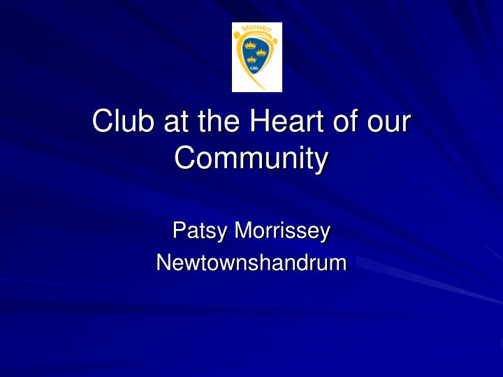 club at the heart of our community n.