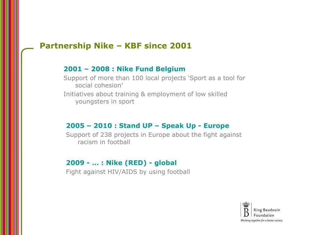 Partnership Nike – KBF since 2001
