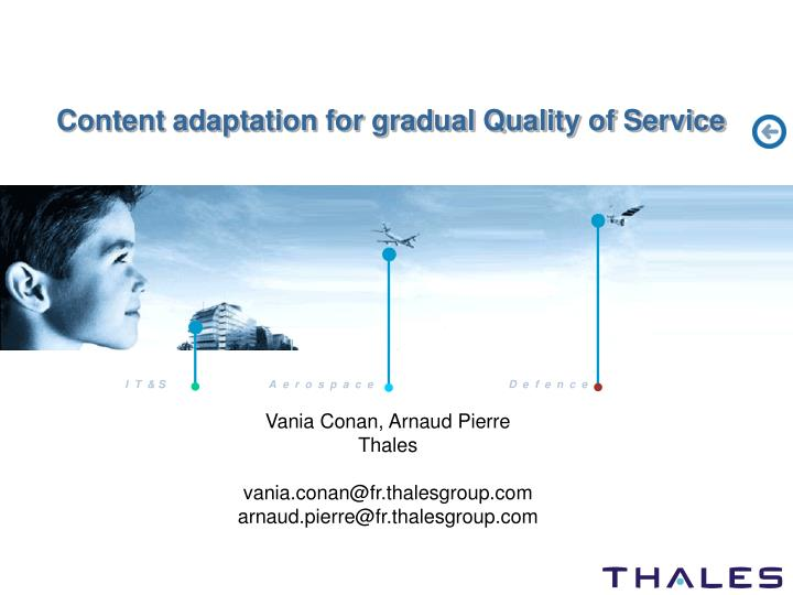 content adaptation for gradual quality of service n.