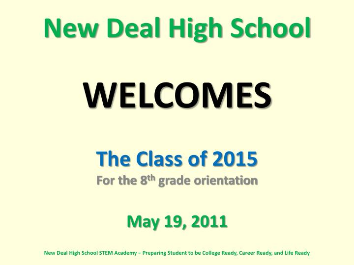 new deal high school welcomes n.
