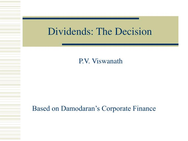 dividends the decision n.