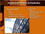 implementation schedules