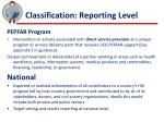 classification reporting level