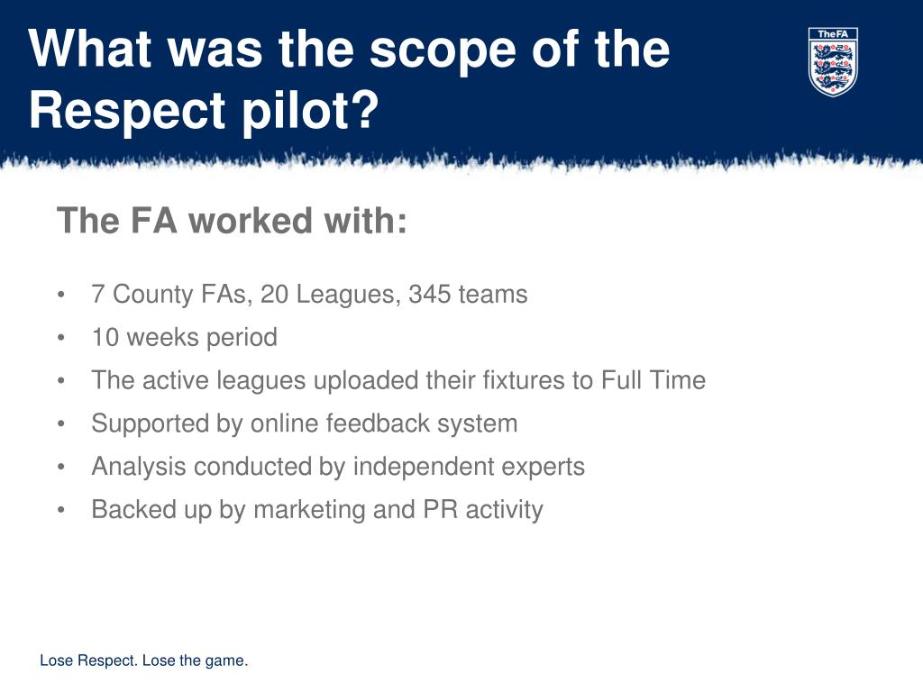 What was the scope of the Respect pilot?