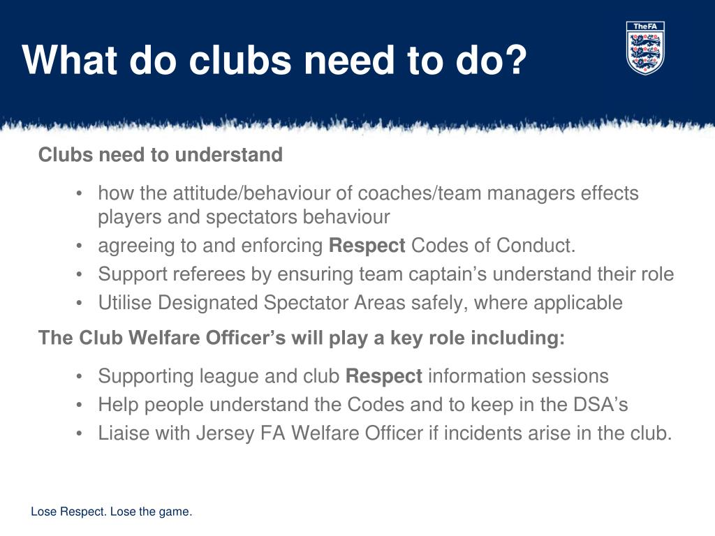 What do clubs need to do?