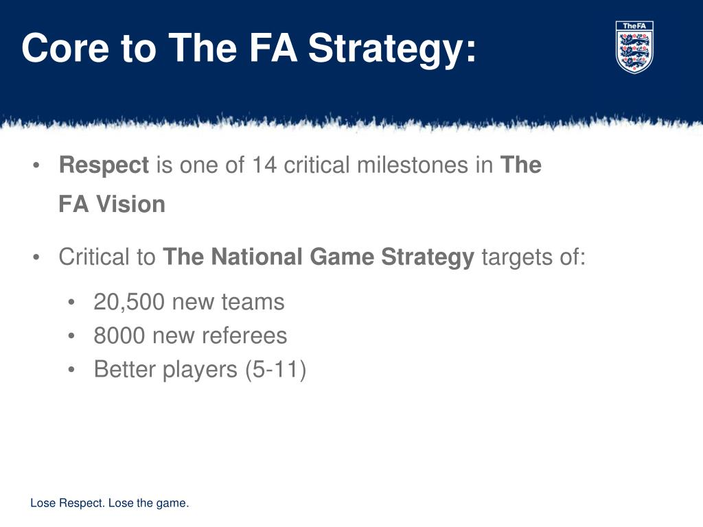 Core to The FA Strategy: