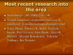 most r ecent research into the area