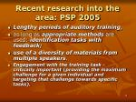 recent research into the area psp 20051
