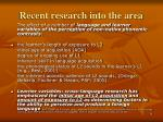 recent research into the area1