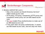 bordermanager components7