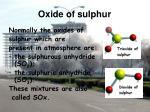 oxide of sulphur
