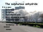 the sulphurous anhydride