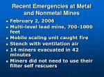 recent emergencies at metal and nonmetal mines