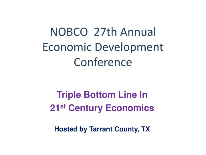 nobco 27th annual economic development conference n.