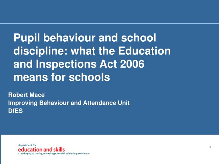 pupil behaviour and school discipline what the education and inspections act 2006 means for schools n.
