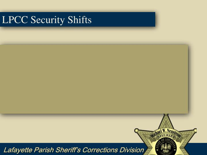 LPCC Security Shifts