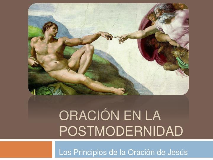 Oraci n en la postmodernidad