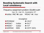 boosting systematic search with local consistency