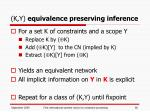 k y equivalence preserving inference
