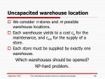 uncapacited warehouse location