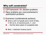 why soft constraints