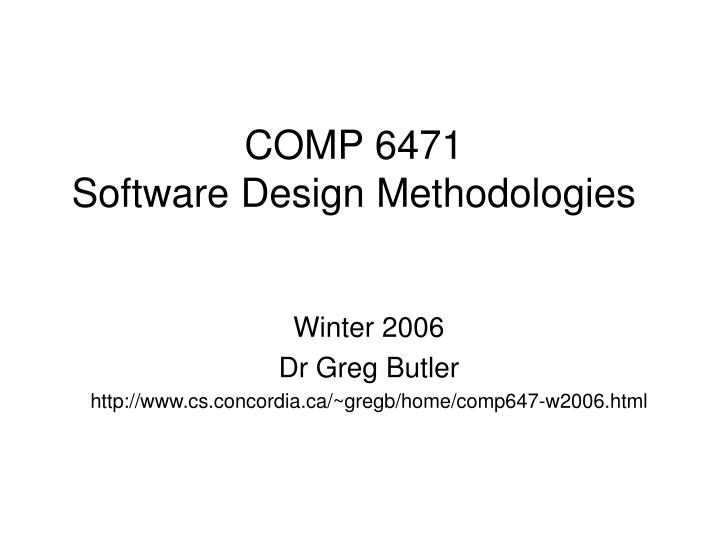 comp 6471 software design methodologies n.